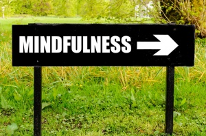 Mindfulness - sign